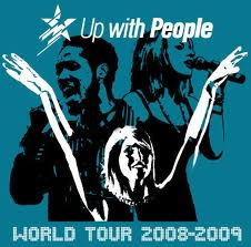 Up with people from an earlier world tour.