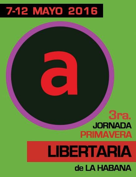 3ra Jornada Primavera Libertaria de La Habana 2016