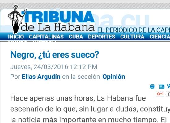 Después de la visita se desató en la prensa de Cuba una furia contra Obama que llegó, incluso, al irrespeto racista.